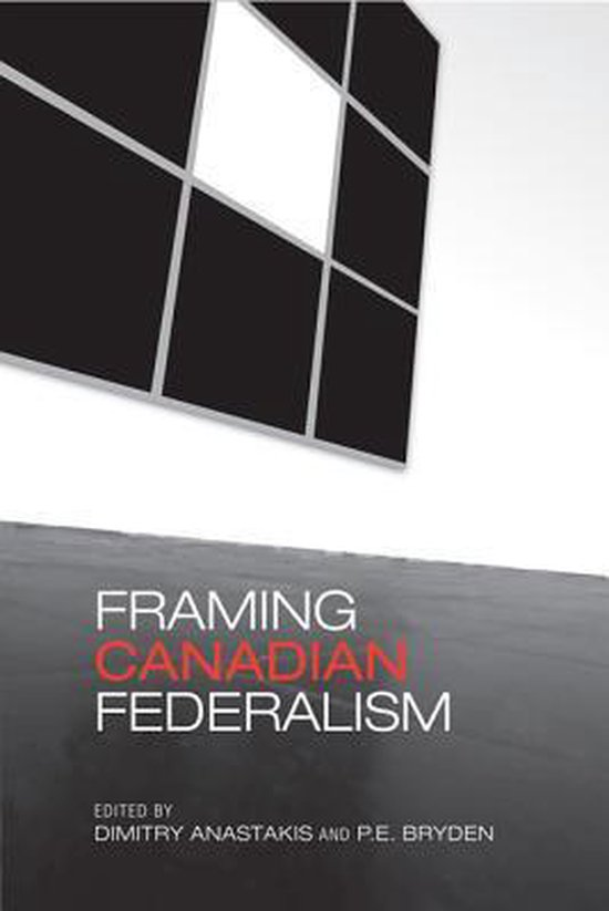 Framing Canadian Federalism