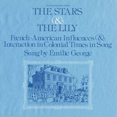 The Stars and the Lily: French-American Influences