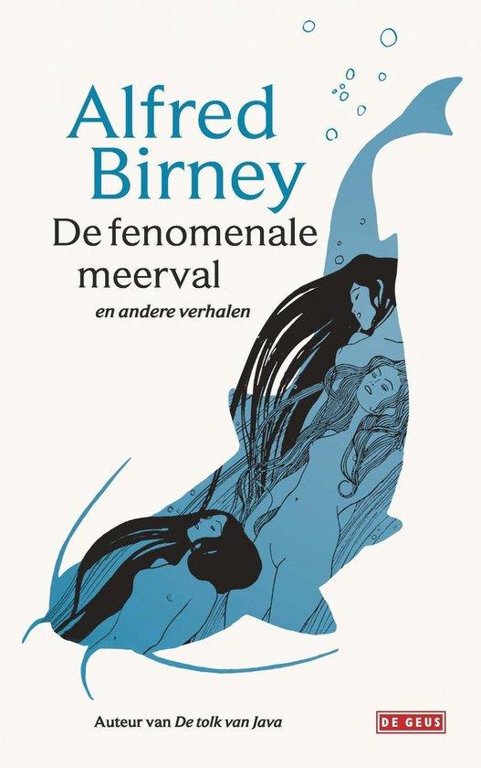 De fenomenale meerval - Alfred Birney |