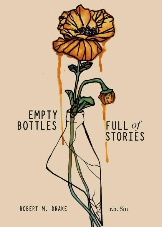 Boek cover Empty Bottles Full of Stories van r.h. Sin (Paperback)
