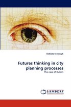 Futures Thinking in City Planning Processes