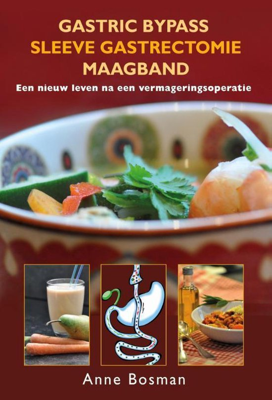 Gastric bypass - Sleeve gastrectomie - maagband - Anne Bosman |