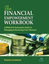 The Financial Empowerment Workbook