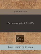 Of Devotion by J. S. (1678)