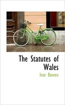The Statutes of Wales