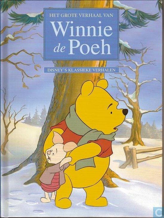 Boek cover Het grote verhaal van Winnie de Poeh van A.A. Milne (Hardcover)