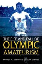 The Rise and Fall of Olympic Amateurism