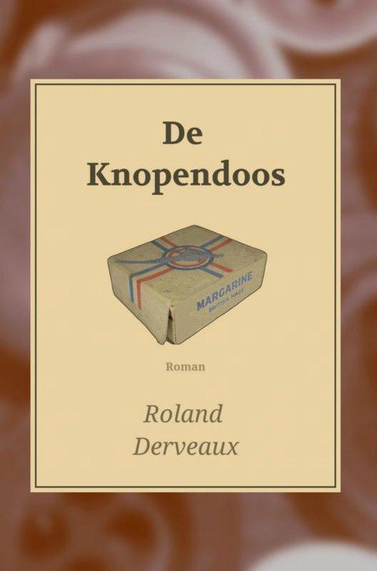 DE KNOPENDOOS - Roland Derveaux |