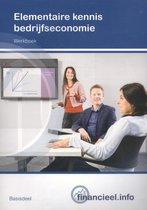 Financieel.info - Elementaire kennis bedrijfseconomie Basisdeel Werkboek