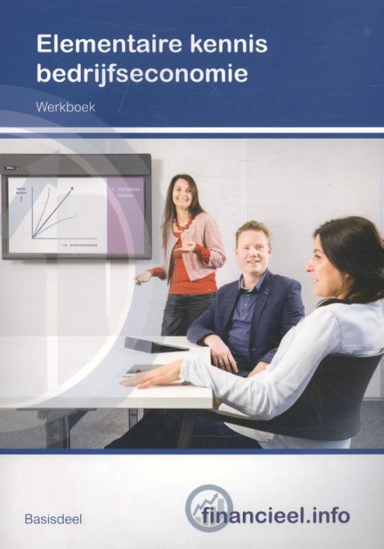 Financieel.info - Elementaire kennis bedrijfseconomie Basisdeel Werkboek - P.H.C. Hintzen   Fthsonline.com