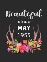 Beautiful Since May 1955