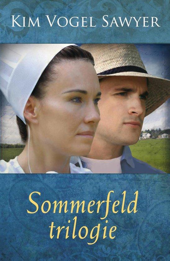 SOMMERFELD TRILOGIE - Kim Vogel-Sawyer |