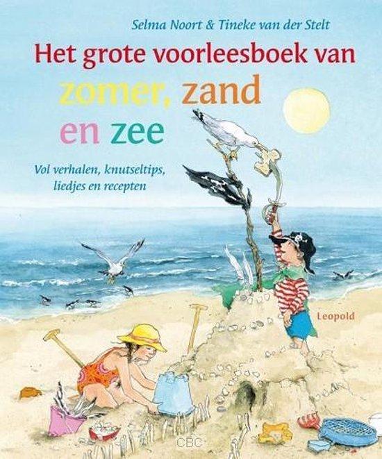 Het grote voorleesboek van zomer, zand en zee - Selma Noort  