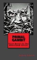 Primal Gambit