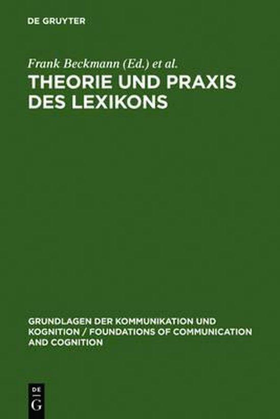 Theorie und Praxis des Lexikons