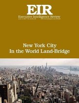 New York City in the World Land-Bridge: Executive Intelligence Review; Volume 44, Issue 22