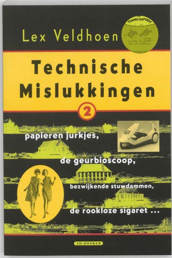 Technische Mislukkingen - Lex Veldhoen |
