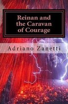 Reinan and the Caravan of Courage