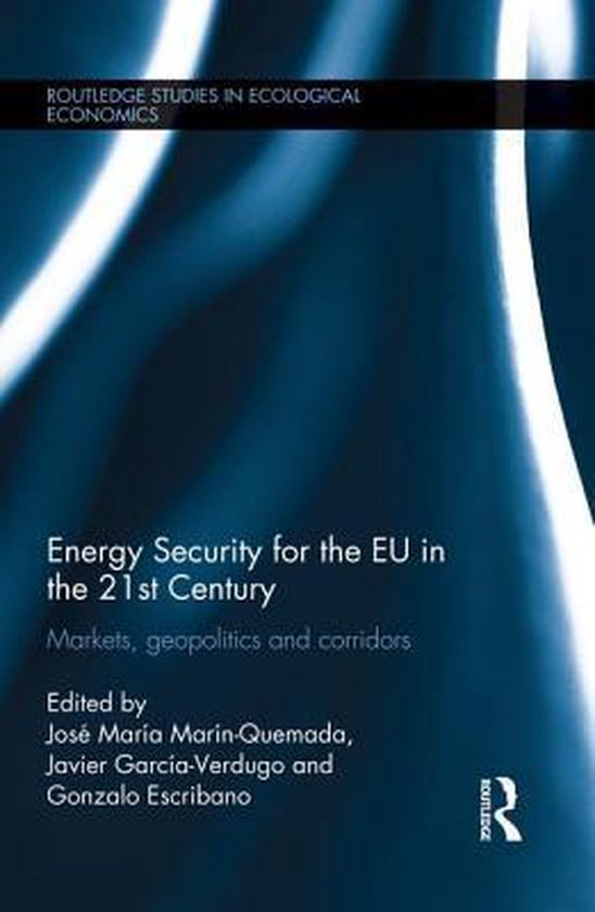Energy Security for the EU in the 21st Century