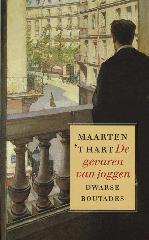 De gevaren van joggen - Maarten 't Hart |