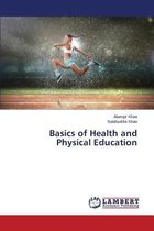 Basics of Health and Physical Education