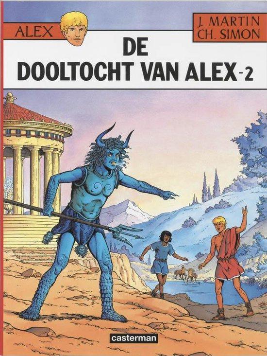 De reizen van Alex 002 De dooltocht van Alex, deel 2 - Jacques Martin  