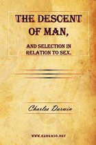 Boek cover The Descent of Man, and Selection in Relation to Sex. van Professor Charles Darwin