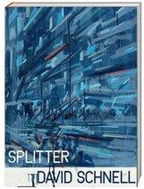 Boek cover Splitter. David Schnell van Frederic Bussmann