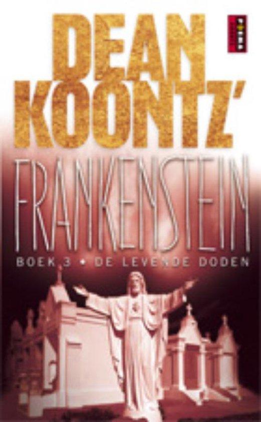 Dean Koontz' Frankenstein B 3 De levende doden - Dean R. Koontz |