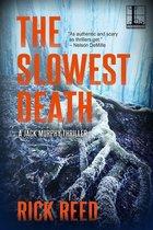 Omslag The Slowest Death