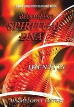 Bloodline Spiritual DNA