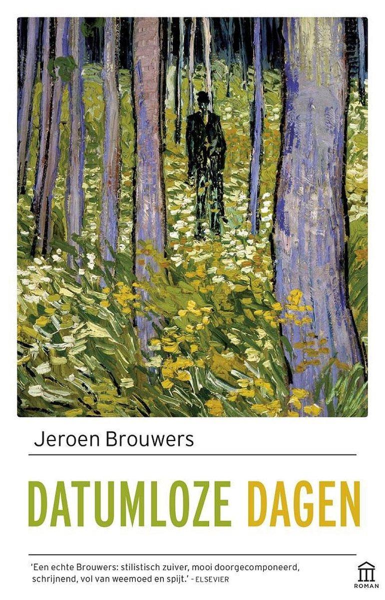 bol.com | Datumloze dagen, Jeroen Brouwers | 9789046706961 | Boeken