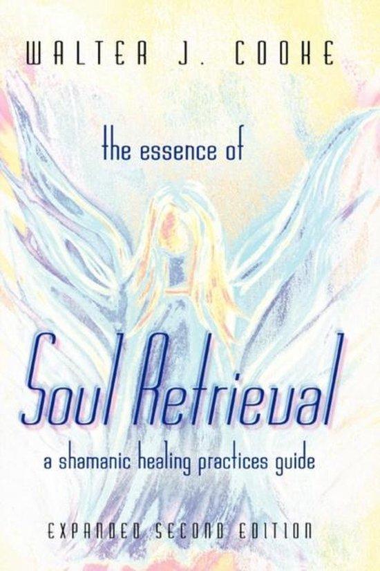 The Essence of Soul Retrieval