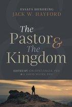 The Pastor & the Kingdom