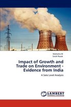 Impact of Growth and Trade on Environment - Evidence from India