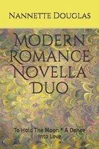 Modern Romance Novella Duo