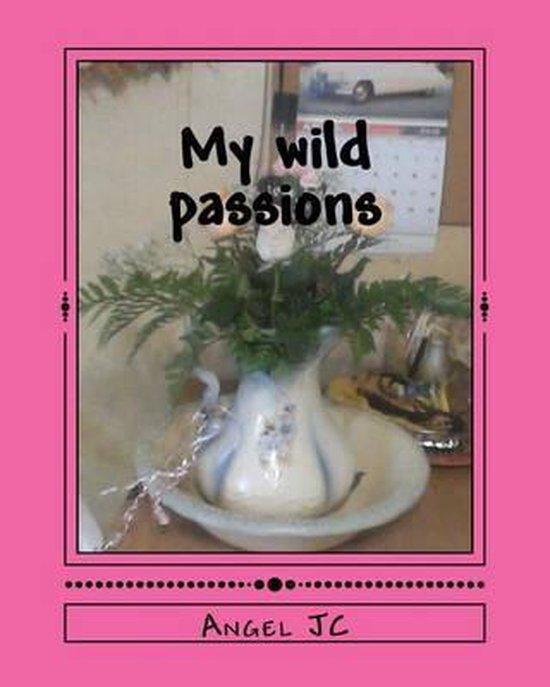 My Wild Passions
