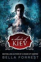 A Shade of Kiev