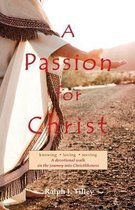 Boek cover A Passion for Christ van Dr Ralph I Tilley