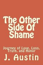 The Other Side of Shame