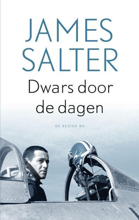 Dwars door de dagen - James Salter |