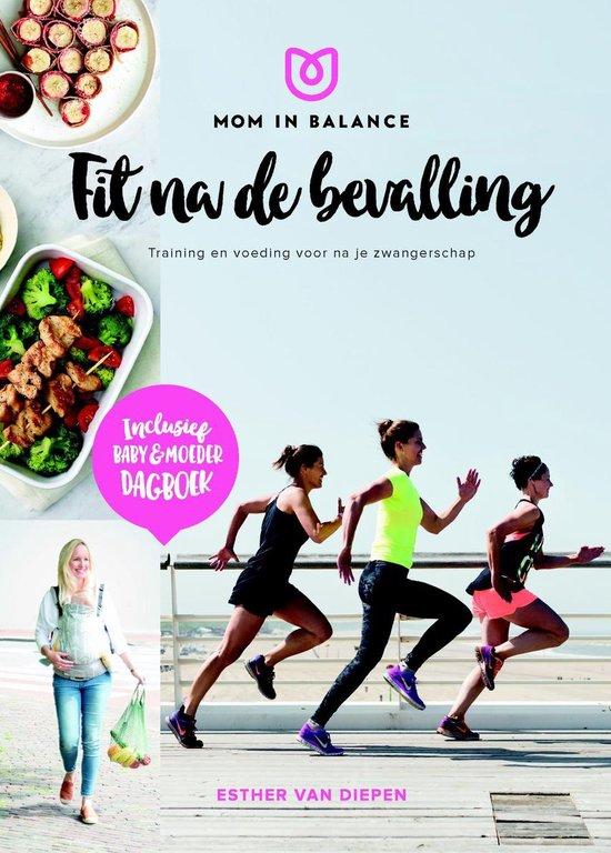 Boek cover Mom in Balance - Fit na de bevalling! van Esther van Diepen (Onbekend)