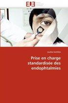 Prise En Charge Standardis�e Des Endophtalmies