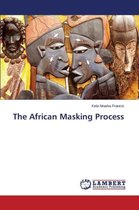 The African Masking Process