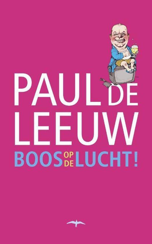 Boos op de lucht - Paul de Leeuw pdf epub