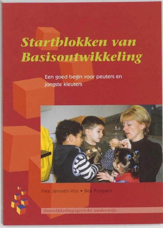 Ontwikkeling opvoeding onderwijs - Startblokken van Basisontwikkeling - F. Janssen-Vos |