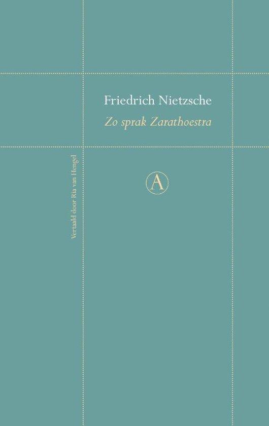 Zo sprak Zarathoestra - Friedrich Nietzsche |