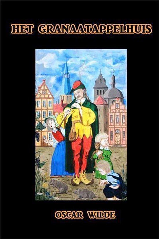 Het Granaatappelhuis - Oscar Wilde  
