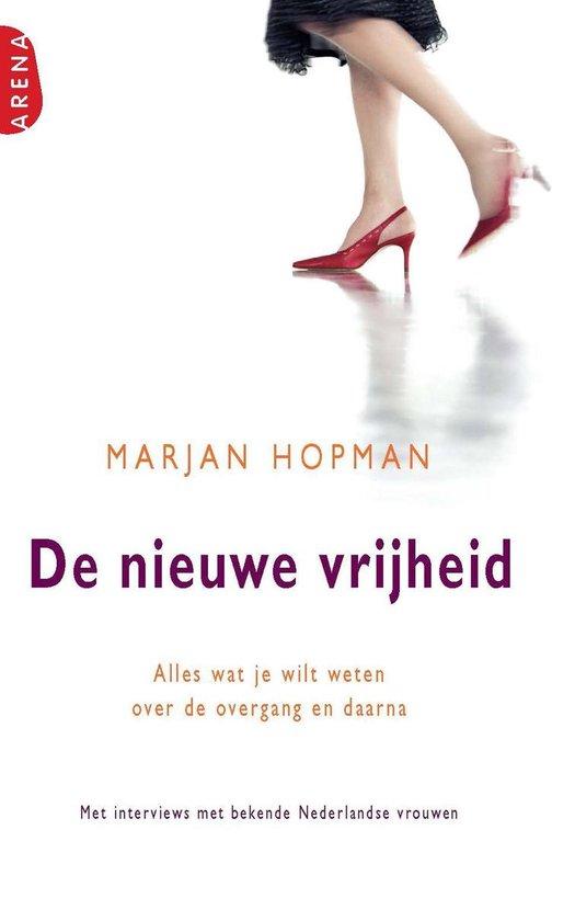 De nieuwe vrijheid - Marjan Hopman  