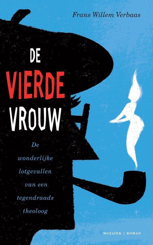 De vierde vrouw - Frans Willem Verbaas |